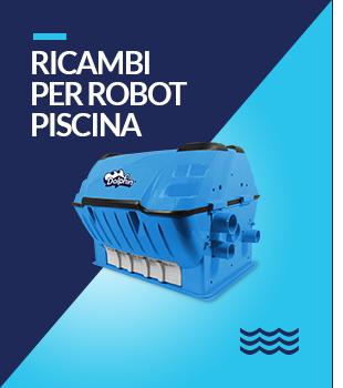 Ricambi Robot Piscina