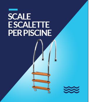 Scale e Scalette per Piscine