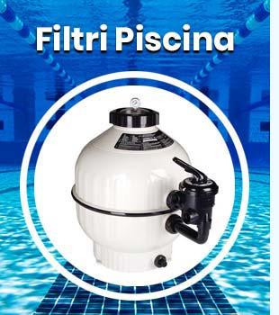 Filtri Piscina