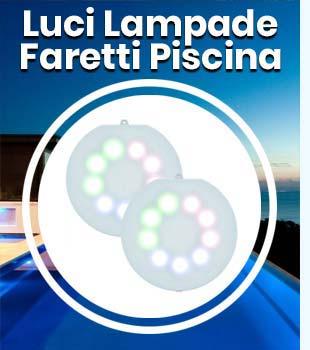 Luci Lamapade e Faretti Piscina
